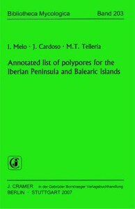 Annotated list of polypores for the Iberian Peninsula and Balearic Islands (2007)-I. Melo; J. Cardoso; M. T. Telleria