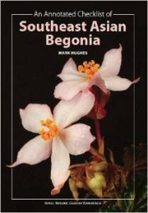 An annotated checklist of Southeast Asian Begonias-Mark Hughes