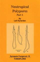 Synopsis Fungorum 19 (2004)-Neotropical  polypores Part 1 Introduction, Ganodermataceae & Hymenochaetacea