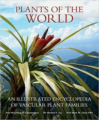 Plants of the World: An Illustrated Encyclopedia of Vascular Plant Families (2017)