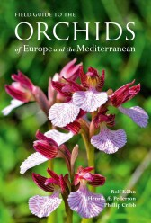 Field Guide to the Orchids of Europe and the Mediterranean (2019)