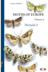 Moths of Europe, volume 6: Noctuids 2 (2019)-Patrice LERAUT