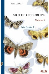 Moths of Europe, volume 5: Noctuids 1 (2019)-Patrice LERAUT